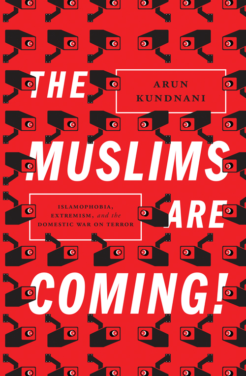 VERSO_978-1-781681596_MUSLIMS_ARE_COMING_large_300_CMYK-01dba15c43a018ab9e24769e26f05043