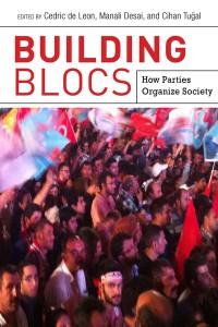 De Leon Cedric, Desai Manali - Building blocs how parties organize, society