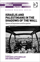 Latte Abdallah & Parizot Cédric - Israelis and Palestinians in the shadows of the wall