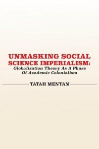 Mentan Tatah - Unmasking social science imperialism