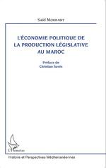 Mourabit Said - L'économie politique de la production législative au Maroc