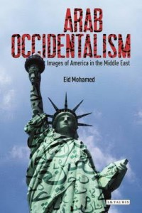 Eid Mohamed - Arab Occidentalism