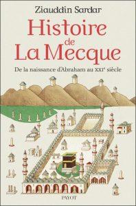 sardar_histoire-de-la-mecque_couv_new-675x1024
